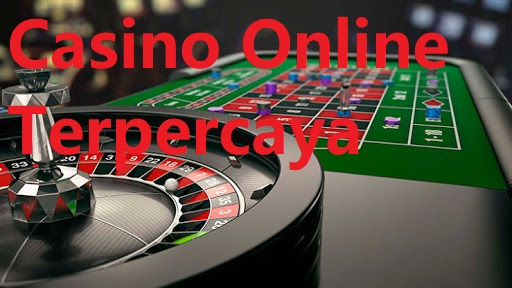 Panduan Dalam Bermain Casino Online