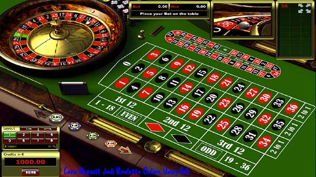 Cara Deposit Judi Roulette Online Uang Asli
